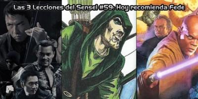 Las 3 Lecciones del Sensei #59: Hoy recomienda Fede