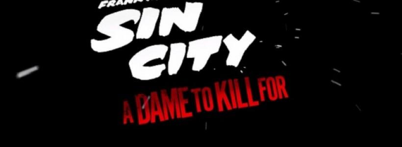 Sin City: A Dame to Kill For, Frank Miller y Robert Rodríguez atacan de nuevo