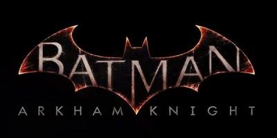 Batman: Arkham Knight, fecha de lanzamiento confirmada y novedades sobre el gameplay