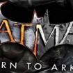 Batman: Return to Arkham, dos clásicos remasterizados