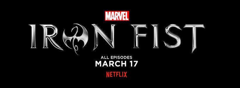 Iron Fist: fecha de estreno confirmada