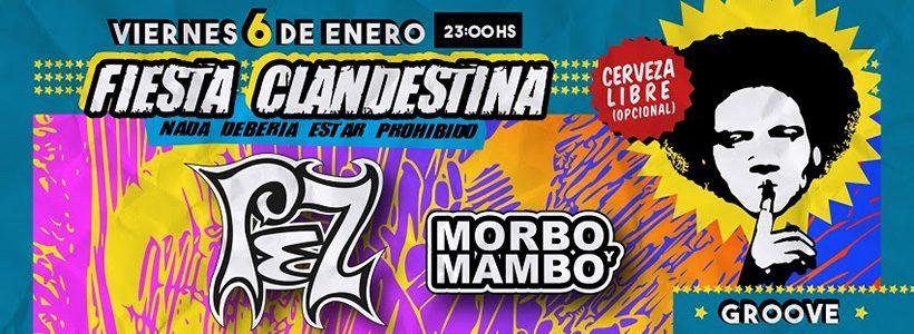 Review: Pez + Morbo & Mambo + Fiesta Clandestina en Groove (06-01-2017)