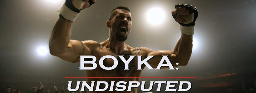 Review: Boyka Undisputed