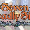 The Seven Deadly Sins: Knights of Britannia, primer trailer