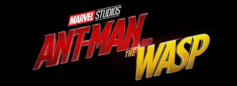 Ant-Man and The Wasp: lanzan el primer trailer