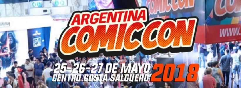 Argentina Comic-Con 9na. edición: actividades e invitados
