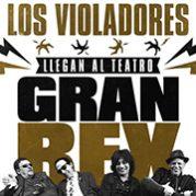 [Recital] Los Violadores llegan al Gran Rex