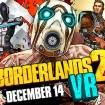 Borderlands 2 llega a Playstation VR